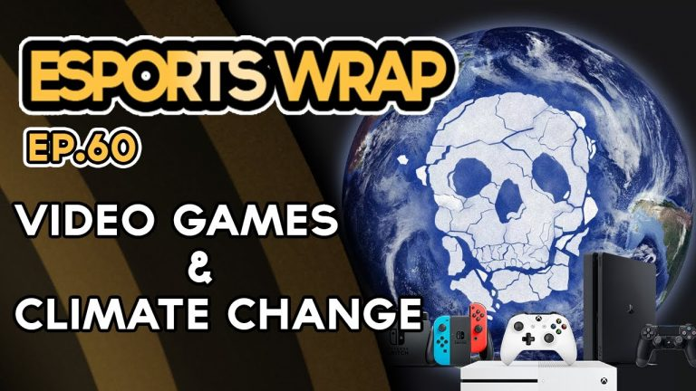 Esports Wrap 60: Gaming and Climate Change?