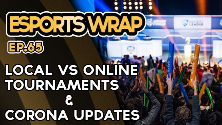 Esports Wrap 65: Local vs Online events & Corona Updates